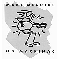 Mary McGuire | On Mackinac: Folk, Rock & Everything