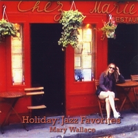 Mary Wallace | Holiday: Jazz Favorites