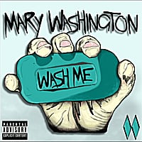 Mary Washington | Wash Me