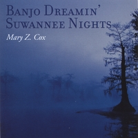 Mary Z. Cox | Banjo Dreamin' Suwannee Nights