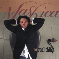 MaShica | The Real Thing