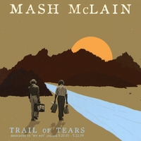 Mash McLain | Trail Of Tears EP