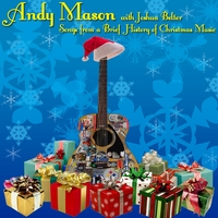 Andy Mason & Joshua Belter | Songs from a Brief History of Christmas Music