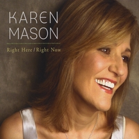 Karen Mason | Right Here/Right Now