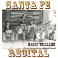 Mason Williams | Santa Fe Recital