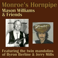 Mason Williams | Monroe's Hornpipe