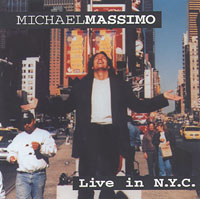 Michael Massimo | Live In N.Y.C.