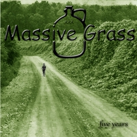 Massive Grass | Five Years
