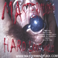 MasterMindFukk | Hard Love Vol. II