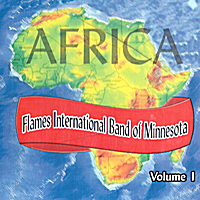 Flames International Band of Minnesota | Africa, Vol. 1