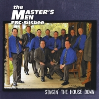 The Master's Men of FBC- | Singin' The House Down