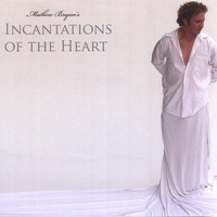 Mathew Bryan | Incantations of the Heart