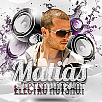 Matias | Electro Hot Shot