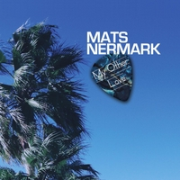 Mats Nermark | My Other Love