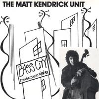Matt Kendrick | Bass City