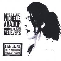 Michelle Amador & The True Believers | Michelle Amador & The True Believers