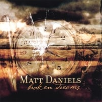 Matt Daniels | Broken Dreams