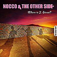 "Matteo Nocco & Richard J.street | Nocco & The Other Side ""Where is J.street?"""