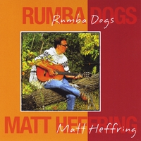 Matt Heffring | Rumba Dogs