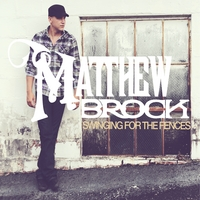 Matthew Brock | Swinging for the Fences