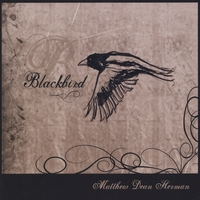 Matthew Dean Herman | Blackbird