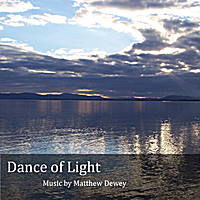 Matthew Dewey | Dance of Light