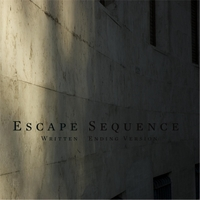 Matthew James Briggs | Escape Sequence (Written Ending Version)