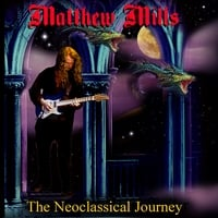 Matthew Mills | The Neoclassical Journey (remastered)