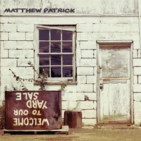 Matthew Patrick | Yard Sale