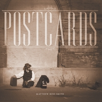 Matthew Ross Smith | Postcards EP