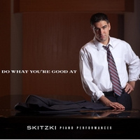 Skitzki | Do What You're Good At