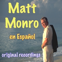 Matt Monro | En Español - Original Recordings