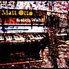 Matt Otto: Broken Waltz