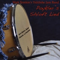 Matt Temkin's Yiddishe Jam Band | Poykler's Shloft Lied