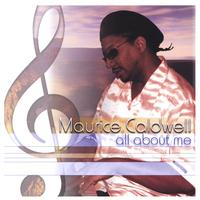 Maurice Caldwell | All About Me