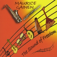 Maurice Gainen | The Sound Of Freedom