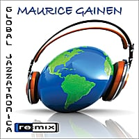 Maurice Gainen | Global Jazzatronica Remix
