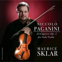 Maurice Sklar | Niccolo Paganini:  24 Caprices Op. 1 for Solo Violin