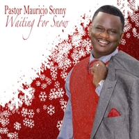 Mauricio Sonny | Waiting for Snow