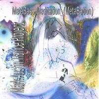 Mark Austin Trance Project | MetaBass-Meditation_(MetaBation)