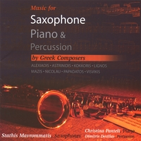 Stathis Mavrommatis | Music for Saxophone,Piano & Percussion by Greek Composers
