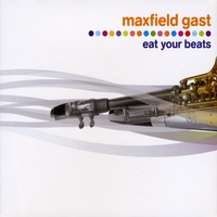 Maxfield Gast | Eat Your Beats