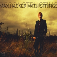 Max Hacker | Deconstructing Max Hacker (with Strings)