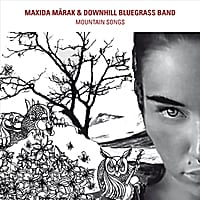 Maxida Märak & Downhill Bluegrass Band | Mountain Songs