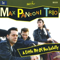 The Max Panconi Trio | A Little Bit Of Rockabilly