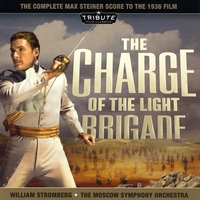 Moscow Symphony Orchestra conducted by William Stromberg | The Charge of The Light Brigade (The Complete Max Steiner Score) 2 Disc Set