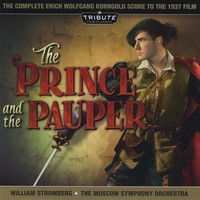 Moscow Symphony Orchestra conducted by William Stromberg | The Prince and the Pauper (The Complete Erich Wolfgang Korngold Score)