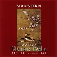 Max Stern | Act 3, Messer Marco Polo