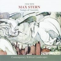 Various Artists | Songs of Ascents: Contemporary Biblical Landscapes (Max Stern Presents)