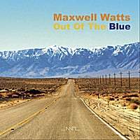 Maxwell Watts | Out of the Blue